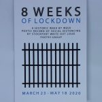 LHL_2020_005a: Front cover of a book, entitled '8 Weeks of Lockdown. A historic week by week poetic record of social distancing by Stockport Write Out Loud poetry group. March 23 - May 18 2020'. The cover has an illustration of jail cell bars in black at the centre. Thumbnail